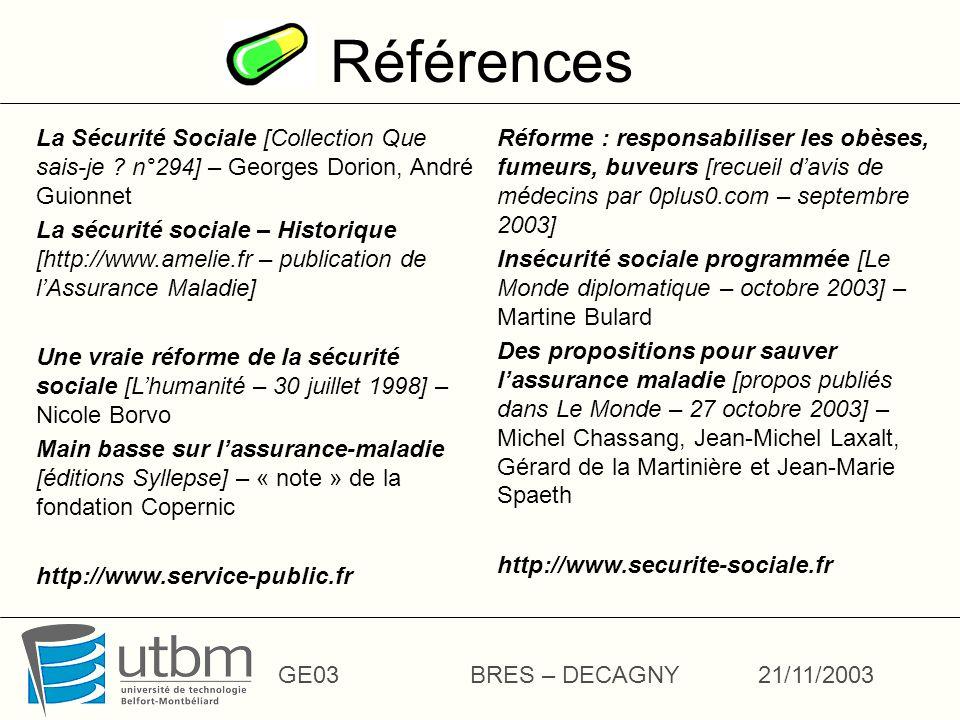Références La Sécurité Sociale [Collection Que sais-je n°294] – Georges Dorion, André Guionnet.